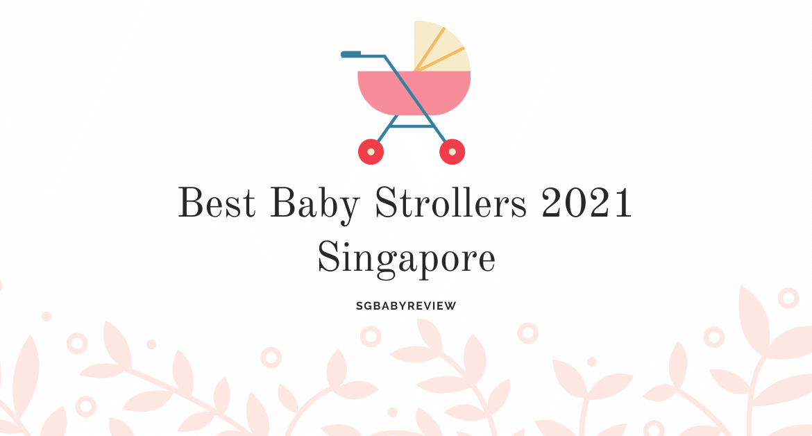 Cover picture of blog article - best baby strollers 2021 singapore
