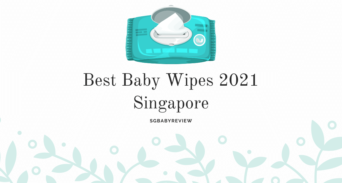 Best baby wipes Singapore 2021 blog post cover photo